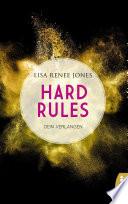Hard Rules   Dein Verlangen