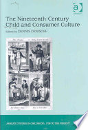 The Nineteenth century Child and Consumer Culture