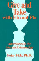 Give and Take with Eb and Flo