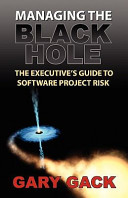 Managing The Black Hole : and it to be crucial to their...