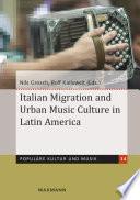 Italian Migration and Urban Music Culture in Latin America