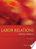 Labor Relations  Striking a Balance