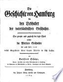Die Geschichte von Hamburg f  r den Liebhaber der vaterl  ndischen Geschichte