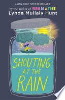 Shouting at the Rain Book PDF