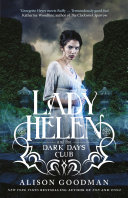 Lady Helen And The Dark Days Club (Lady Helen, Book 1) : i devoured this series' -- sabaa tahir,...