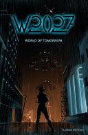 W2027   World of Tomorrow
