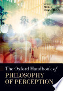 The Oxford Handbook Of The Philosophy Of Perception book