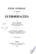 Etude générale du groupe des euphorbiacées recherche des types ... par H. Baillon