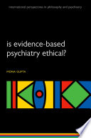Is evidence based psychiatry ethical