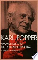 Knowledge and the Body Mind Problem