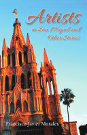 Book Artists in San Miguel and Other Stories