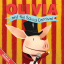 OLIVIA and the School Carnival Olivia Suggests A Carnival Everyone