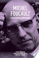 Michel Foucault  A Research Companion