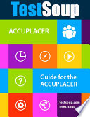 TestSoup s Guide for the ACCUPLACER