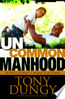 Uncommon Manhood
