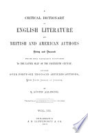 A Critical Dictionary of English Literature and British and American Authors  Living and Deceased  from the Earliest Account to the Latter Half of the Nineteenth Century Book PDF