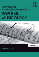 The Ashgate Research Companion to Popular Musicology Book