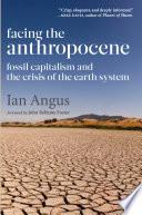 Facing The Anthropocene book