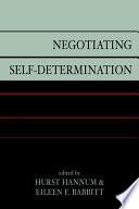 Negotiating Self determination