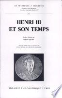 illustration Henri III et son temps
