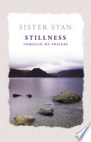 Stillness Through My Prayers