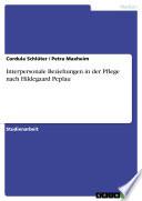 Interpersonale Beziehungen in der Pflege nach Hildegaard Peplau