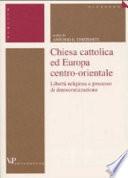 Chiesa cattolica ed Europa centro orientale