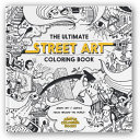 The Ultimate Street Art Coloring Book : of the best street artists...
