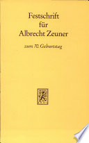 Festschrift für Albrecht Zeuner zum siebzigsten Geburtstag