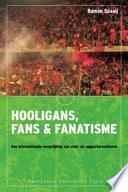 Hooligans  fans en fanatisme