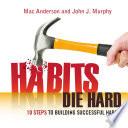 Habits Die Hard