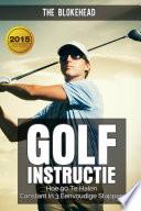 Golfinstructie Hoe 90 Consequent Te Breken In 3 Eenvoudige Stappen