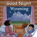Good Night Wyoming