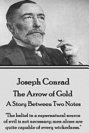 download ebook joseph conrad - the arrow of gold, a story between two notes pdf epub