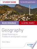 WJEC Eduqas A level Geography Student Guide 5  Global Governance  Change and challenges  21st century challenges