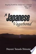 A Japanese Vagabond