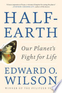 Half-Earth: Our Planet's Fight for Life