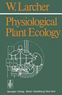 Physiological Plant Ecology. (Ökologie Der Pflanzen). Transl. by M. A. Biederman-Thorson