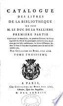 Catalogue des Livres de sa Biblioth  que