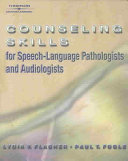 Counseling Skills For Speech Language Pathologists And Audiologists