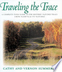 Traveling the Trace