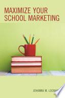 Maximize Your School Marketing
