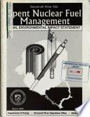 Spent Nuclear Fuel Management