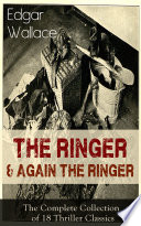 The Ringer Again The Ringer The Complete Collection Of 18 Thriller Classics