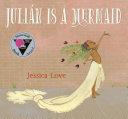 Julián Is a Mermaid Book