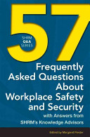 57 Frequently Asked Questions about Workplace Safety and Security