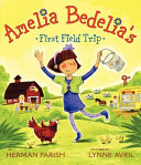 Amelia Bedelia s First Field Trip