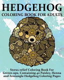 Hedgehog Coloring Book for Adults