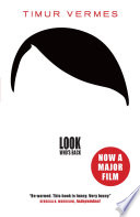 Look Who's Back by Timur Vermes