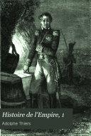 Histoire de l'Empire faisant suite à l'histoire du Consulat, tome 2ème